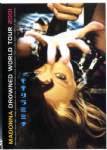DROWNED WORLD TOUR 2001 - OFFICIAL UK DVD